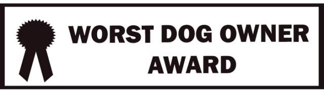 Worst Dog Owner
